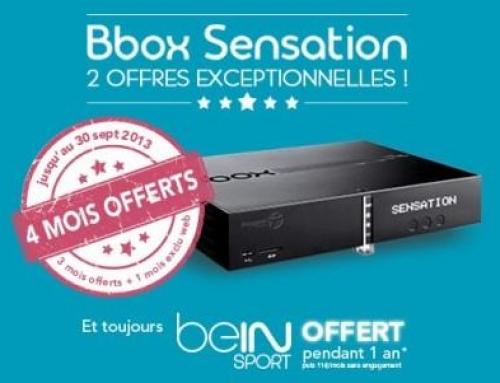 Bbox sensation offre 4 mois d'abonnement  et Bein Sport pendant 1 ans !